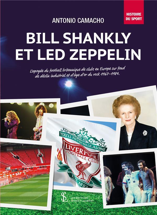 BILL SHANKLY ET LED ZEPPELIN