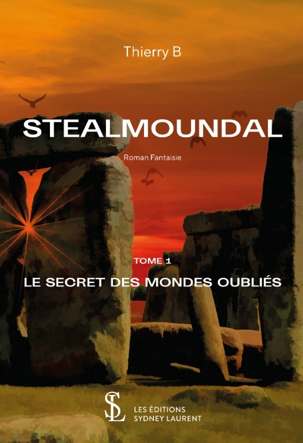 STEALMOUNDAL - LE SECRET DES MONDES OUBLIES