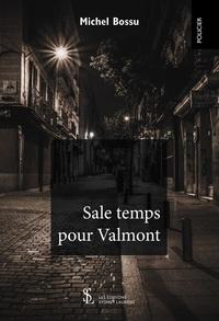 SALE TEMPS POUR VALMONT