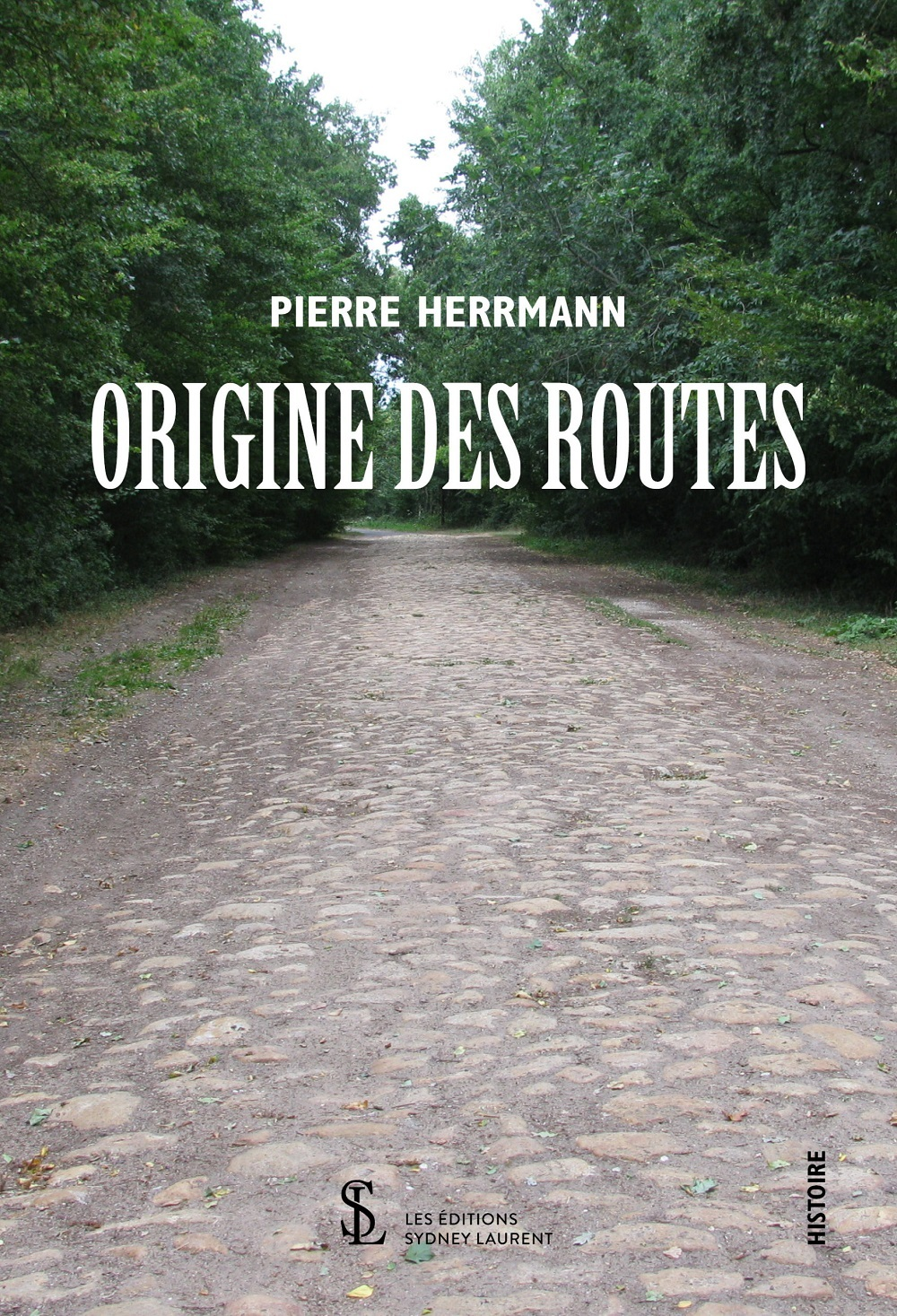 ORIGINE DES ROUTES