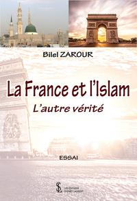 LA FRANCE ET L ISLAM - L AUTRE VERITE