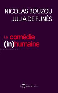 LA COMEDIE (IN)HUMAINE