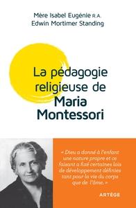 LA PEDAGOGIE RELIGIEUSE DE MARIA MONTESSORI - CONFERENCES DE LONDRES 1946
