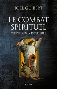LE COMBAT SPIRITUEL, CLE DE LA PAIX INTERIEURE