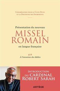 PRESENTATION DU NOUVEAU MISSEL ROMAIN EN LANGUE FRANCAISE - A L'INTENTION DES FIDELES