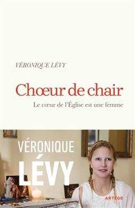 CHOEUR DE CHAIR - LE COEUR DE L'EGLISE EST UNE FEMME