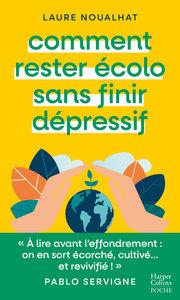 COMMENT RESTER ECOLO SANS FINIR DEPRESSIF