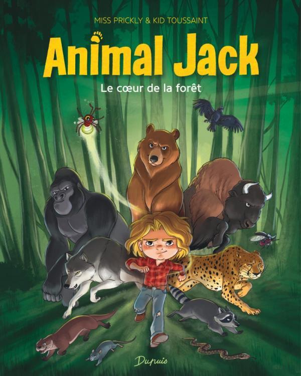 ANIMAL JACK - TOME 1 - LE COEUR DE LA FORET