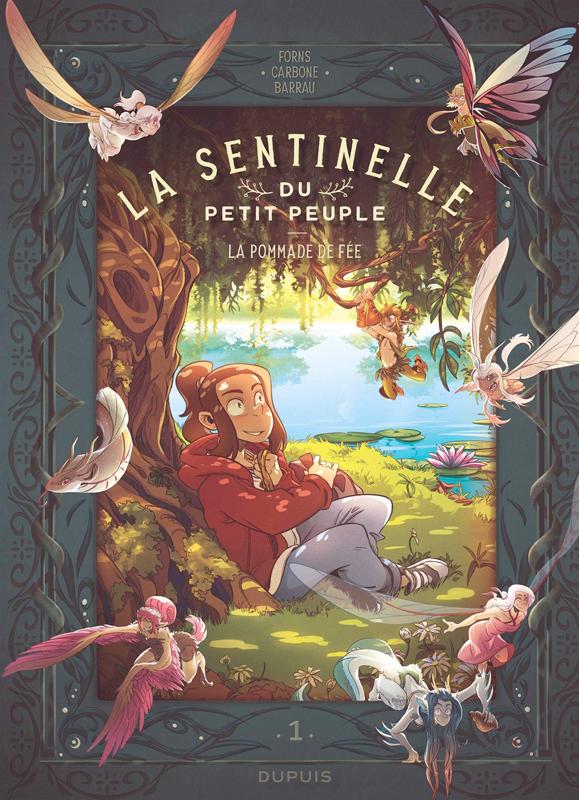 La sentinelle du petit peuple - tome 1 - la pommade de fee