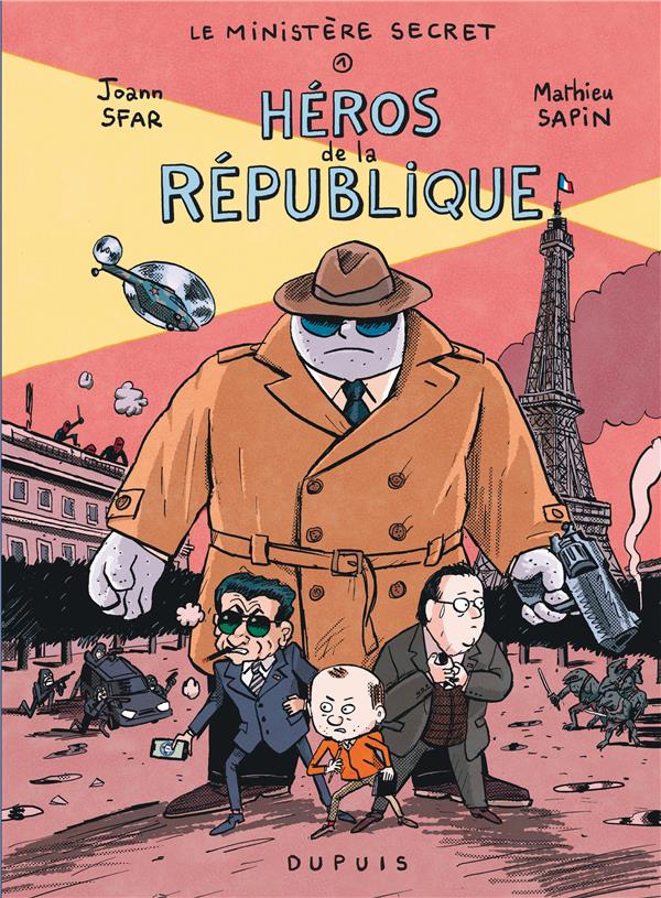 Le ministere secret - tome 1 - heros de la republique