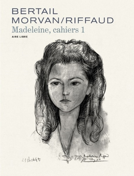 MADELEINE, RESISTANTE - CAHIERS  - TOME 1