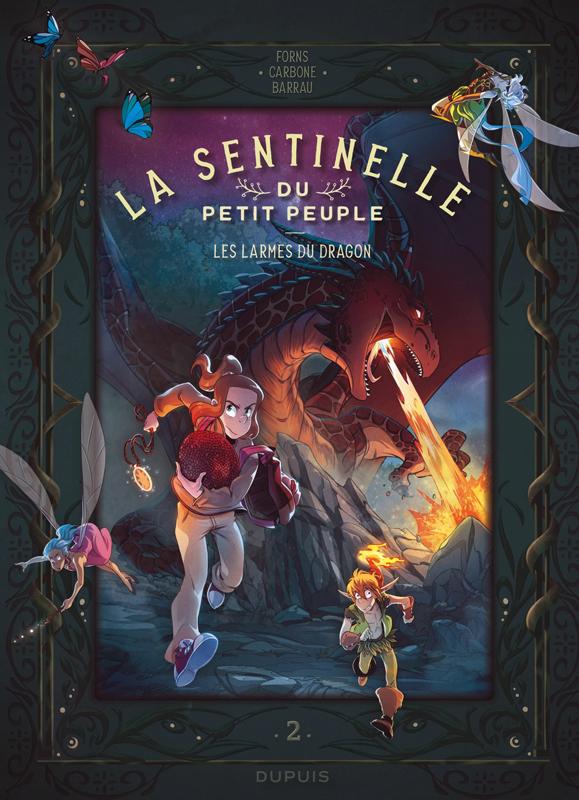 La sentinelle du petit peuple - tome 2 - les larmes du dragon
