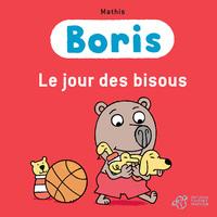BORIS, LE JOUR DES BISOUS
