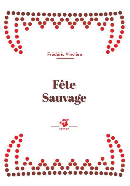 Fete sauvage