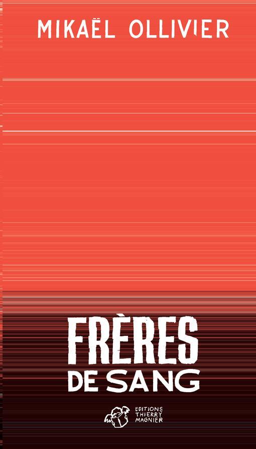 FRERES DE SANG