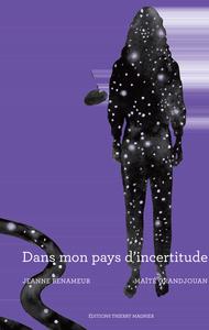 DANS MON PAYS D'INCERTITUDE