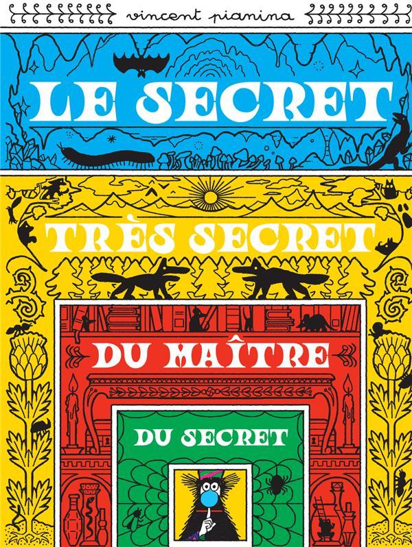 Le secret tres secret du maitre du secre