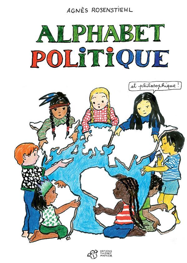 ALPHABET POLITIQUE - ET PHILOSOPHIQUE !