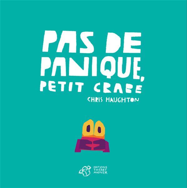 PAS DE PANIQUE, PETIT CRABE - TOUT CARTON