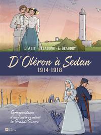 D'OLERON A SEDAN - 1914-1918