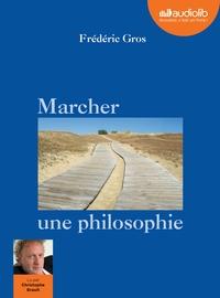 MARCHER, UNE PHILOSOPHIE - LIVRE AUDIO 1 CD MP3