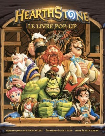 HEARTHSTONE - LE LIVRE POP-UP