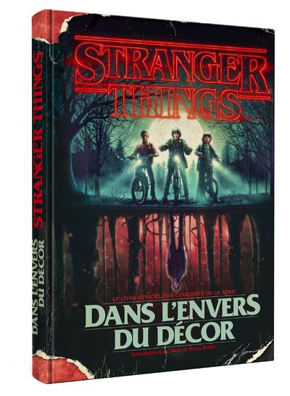 STRANGER THINGS DANS L'ENVERS DU DECOR
