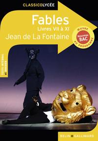 FABLES (LIVRES VII A XI) - JEAN DE LA FONTAINE