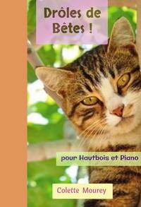 DROLES DE BETES ! - POUR HAUTBOIS ET PIANO
