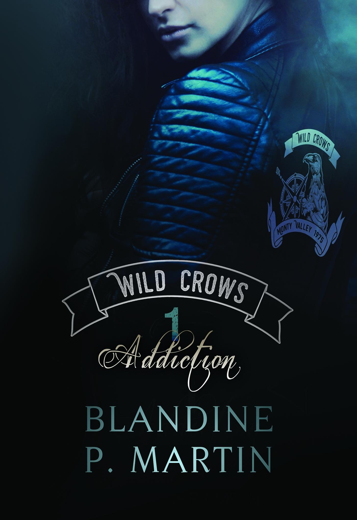 WILD CROWS - 1. ADDICTION - GRAND FORMAT