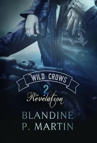 WILD CROWS - 2. REVELATION - GRAND FORMAT
