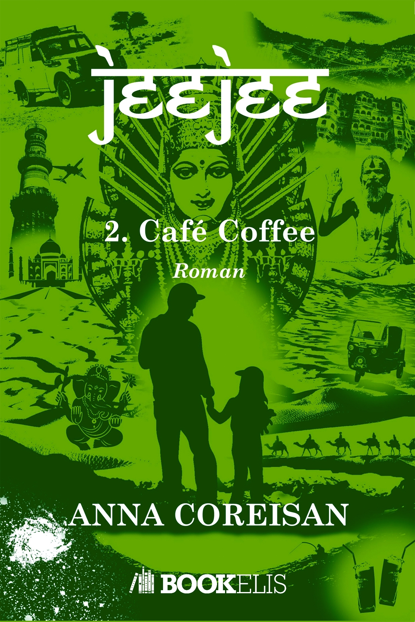 JEEJEE, TOME 2 - CAFE COFFEE