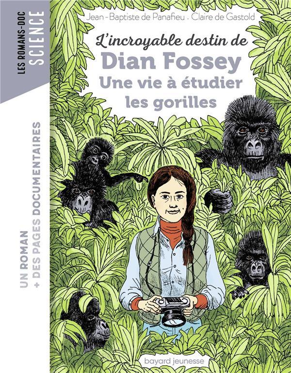 L'incroyable destin de dian fossey, une vie a etudier les gorilles