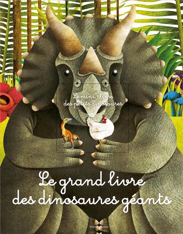 Le grand livre des dinosaures geants