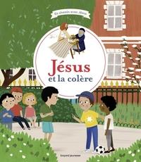 JESUS ET LA COLERE