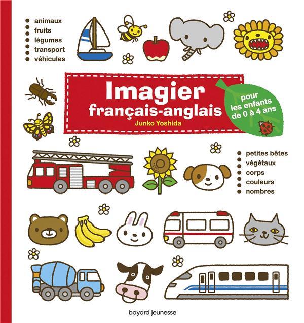 Imagier francais-anglais - pour les enfants de 0 a 4 ans