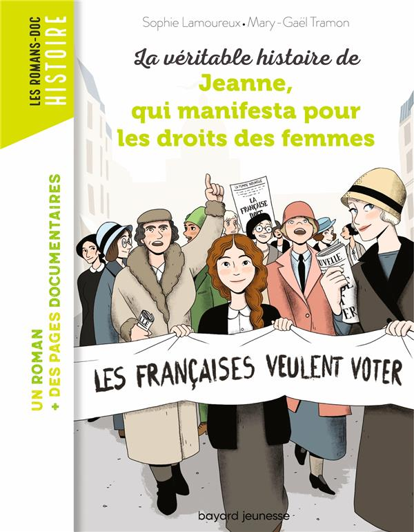 La veritable histoire de jeanne qui manifesta pour les droits des femmes