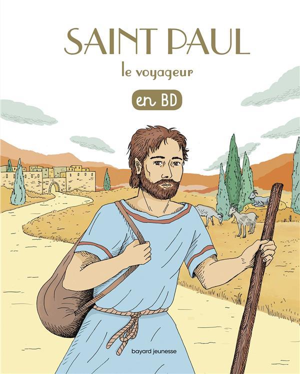 LES CHERCHEURS DE DIEU, TOME 08 - SAINT PAUL LE VOYAGEUR EN BD - (REEDITION)
