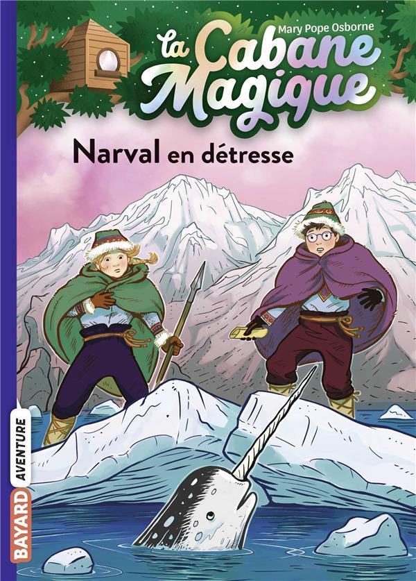 La cabane magique, tome 54 - narval en detresse