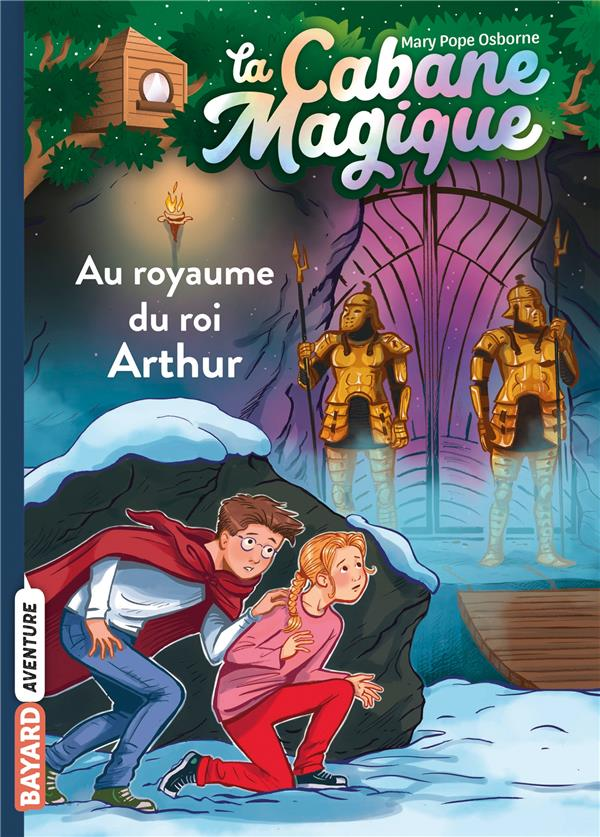 La cabane magique, tome 24 - au royaume du roi arthur