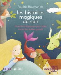 LES HISTOIRES MAGIQUES DU SOIR