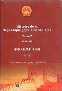 HISTOIRE DE LA REPUBLIQUE POPULAIRE DE CHINE TOME 2