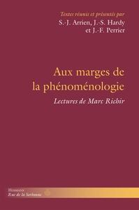 AUX MARGES DE LA PHENOMENOLOGIE - LECTURES DE MARC RICHIR