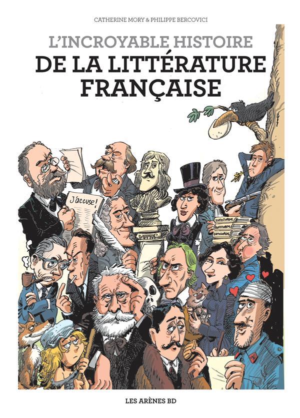 L'incroyable histoire de la litterature francaise
