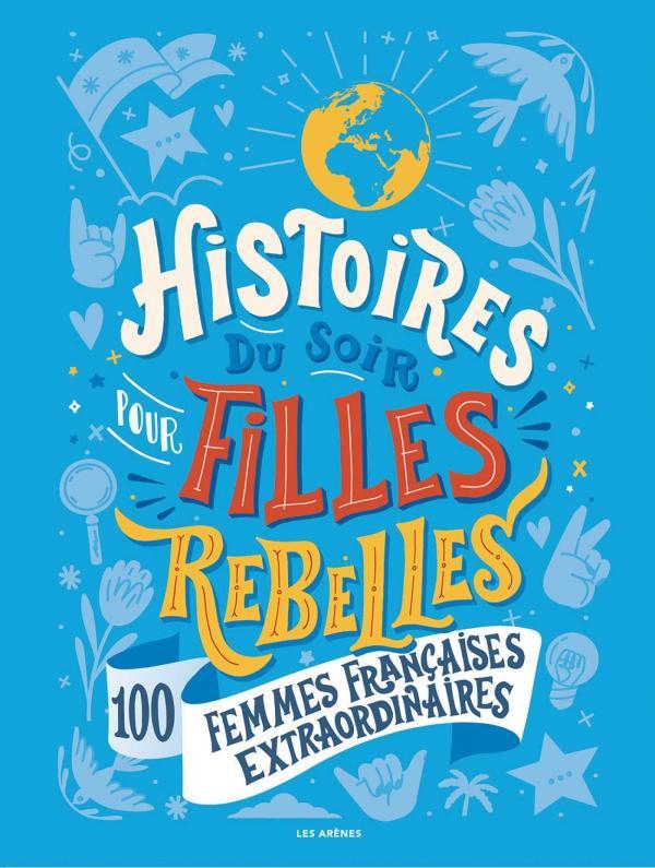 HISTOIRES DU SOIR POUR FILLES REBELLES FRANCAISES