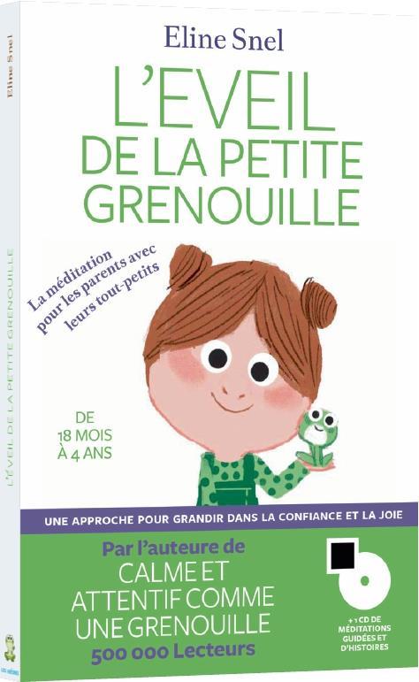 L'EVEIL DE LA PETITE GRENOUILLE (+CD)