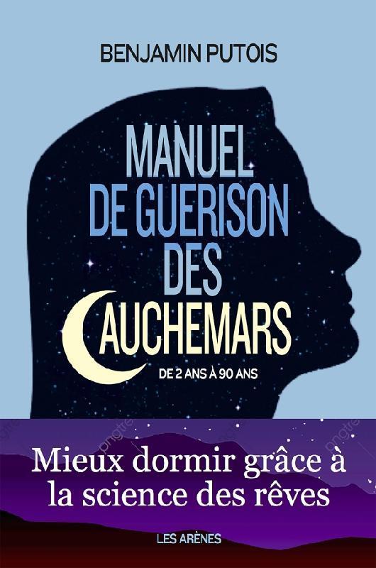 MANUEL DE GUERISON DES CAUCHEMARS