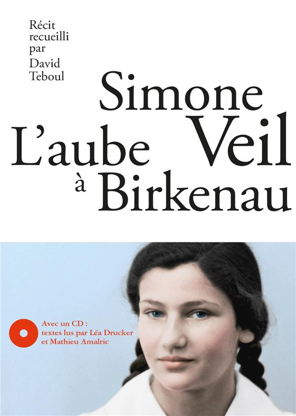 L'AUBE A BIRKENAU - NOUVELLE EDITION + CD