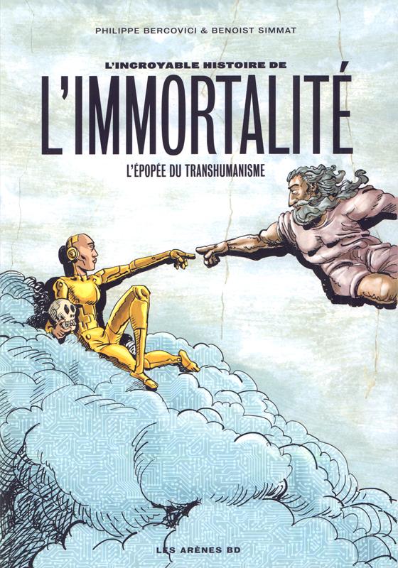 L'INCROYABLE HISTOIRE DE L'IMMORTALITE