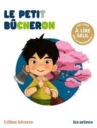 LE PETIT BUCHERON - LES LECTURES NATURELLES